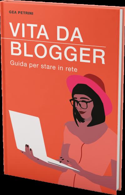 vita-da-blogger-gea-petrini-libro2